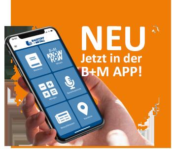 NEU: Jetzt in der B+M App!